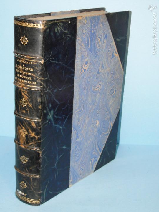 L'HISTOIRE DES CHÂTEAUX DU LOUVRE ET DES TUILERIES.--LOUIS HAUTECEUR (Libros Antiguos, Raros y Curiosos - Historia - Otros)