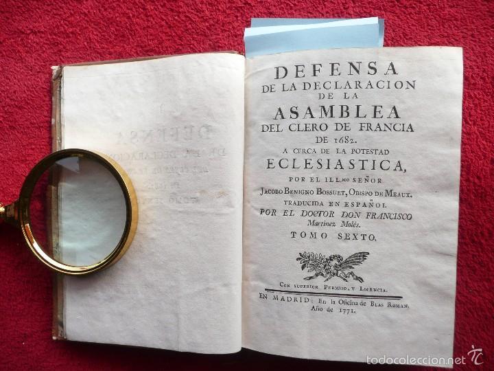 DEFENSA DE LA DECLARACION DE LA ASAMBLEA DEL CLERO DE FRANCIA. FCO. MARTINEZ MOLES. TOMO VI, 1771 (Libros Antiguos, Raros y Curiosos - Ciencias, Manuales y Oficios - Otros)
