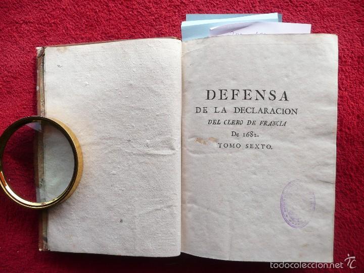 Libros antiguos: DEFENSA DE LA DECLARACION DE LA ASAMBLEA DEL CLERO DE FRANCIA. FCO. MARTINEZ MOLES. TOMO VI, 1771 - Foto 23 - 57073592