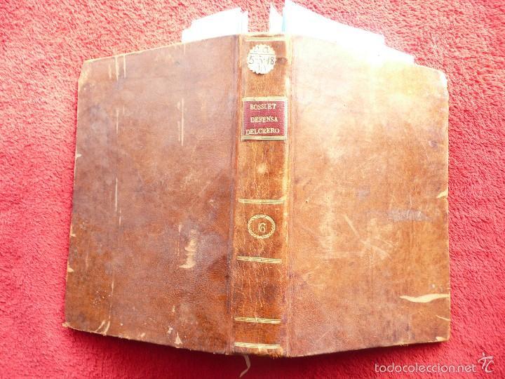 Libros antiguos: DEFENSA DE LA DECLARACION DE LA ASAMBLEA DEL CLERO DE FRANCIA. FCO. MARTINEZ MOLES. TOMO VI, 1771 - Foto 30 - 57073592