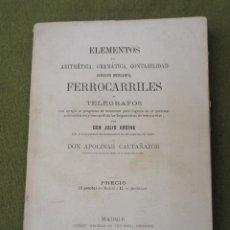 Libros antiguos: ELEMENTOS DE ARITMETICA, GRAMATICA, CONTABILIDAD, DERECHO MERCANTIL FERROCARRILES Y TELEGRAFOS.. Lote 57073888