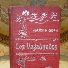 Libros antiguos: LOS VAGABUNDOS, DE MÁXIMO GORKI.. Lote 57074453