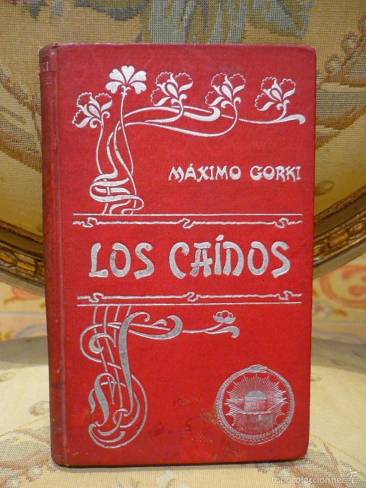 LOS CAÍDOS, DE MÁXIMO GORKI. (Libros antiguos (hasta 1936), raros y curiosos - Literatura - Narrativa - Otros)