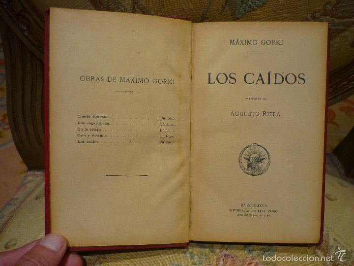 Libros antiguos: LOS CAÍDOS, DE MÁXIMO GORKI. - Foto 5 - 57074600
