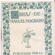 Libri antichi: PEQUEÑO LIBRITO DE PROPAGANDA. OBRAS DE MANUEL MACHADO. MUNDO LATINO.. Lote 57085200