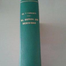 Libros antiguos: EL SEÑOR DE BEMBIBRE. E. GIL Y CARRASCO. Lote 57080596
