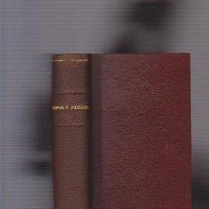 Libros antiguos: D. JOSÉ M. DE PEREDA - TIPOS Y PAISAJES - TOMO VI - 3ª EDICIÓN. Lote 57099549
