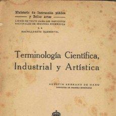 Libros antiguos: TERMINOLOGÍA CIENTÍFICA, INDUSTRIAL Y ARTÍSTICA - AGUSTÍN SERRANO DE HARO. Lote 57104698