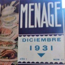 Libros antiguos: LOTE REVISTA DEL ARTE DE LA COCINA Y PASTELERIA MODERNAS MENAGE AÑO 1931 ENCUADERNADAS RECETAS. Lote 57112061