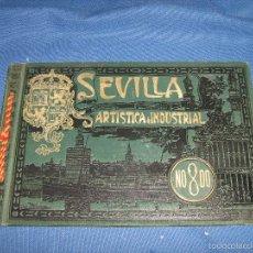 Libros antiguos: SEVILLA ARTISTICA E INDUSTRIAL - AÑO 1911 . Lote 57128467