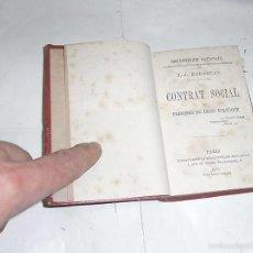 Libros antiguos: J.J.ROUSSEAU, DU CONTRAT SOCIAL OU PRINCIPES DU CHOIT POLITIQUE, PARIS,1875. Lote 57134138