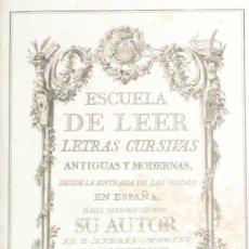 Libros antiguos: ESCUELA PALEOGRAPHICA DE LEER LETRAS ANTIGUAS. A. DE MERINO 1780. Lote 57150447
