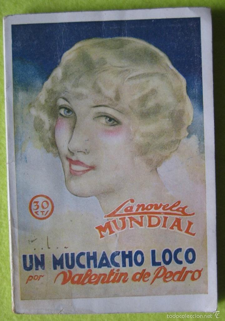 UN MUCHACHO LOCO _ VALENTIN DE PEDRO (1927) (Libros Antiguos, Raros y Curiosos - Literatura - Otros)
