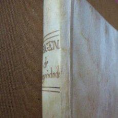 Libros antiguos: ORIGEN DE LAS DIGNIDADES SEGLARES DE CASTILLA Y LEÓN. 1618. ENCUADERNACIO EN PERGAMINO. 189 PP. Lote 57176258