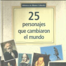 Libros antiguos: 25 PERSONAJES QUE CAMBIARON EL MUNDO . Lote 57185357