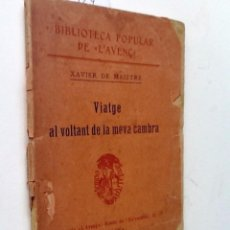 Libros antiguos: VIATGE AL VOLTANT DE LA MEVA CAMBRA. 1906. XAVIER DE MAISTRE. TRADUCCIO RAFEL PATXOT. L'AVENÇ Nº22. Lote 57186831