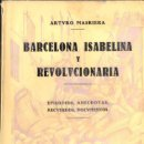 Libros antiguos: MASRIERA : BARCELONA ISABELINA Y REVOLUCIONARIA (POLIGLOTA, 1930) . Lote 58078046