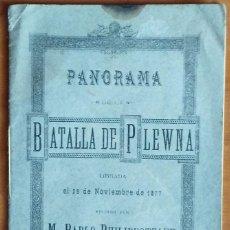 Libros antiguos: PANORAMA DE LA BATALLA DE PLEWNA POR M.PABLO PHILIPPOTEAUX – 1877. Lote 91830734