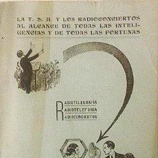 Libros antiguos: MARIN BONELL : LA T.S.H. Y LOS RADIOCONCIERTOS... 1923 (TELEFONÍA SIN HILOS, COMIENZOS DE LA RADIO. Lote 57199374