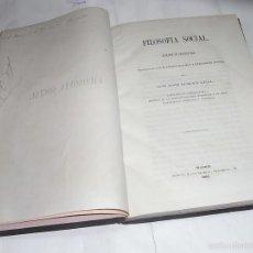 Libros antiguos: JOSE ROMAN LEAL, FILOSOFIA SOCIAL, DISCURSOS, MADRID, IMPRENTA LUIS BELTRAN. Lote 57199647