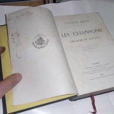 Libros antiguos: VICTOR HUGO, LES CHANSONS DES RUES ET DES BOIS, 3 ED. PARIS, LIBRAIRIE LACROIX,1866. Lote 57199782