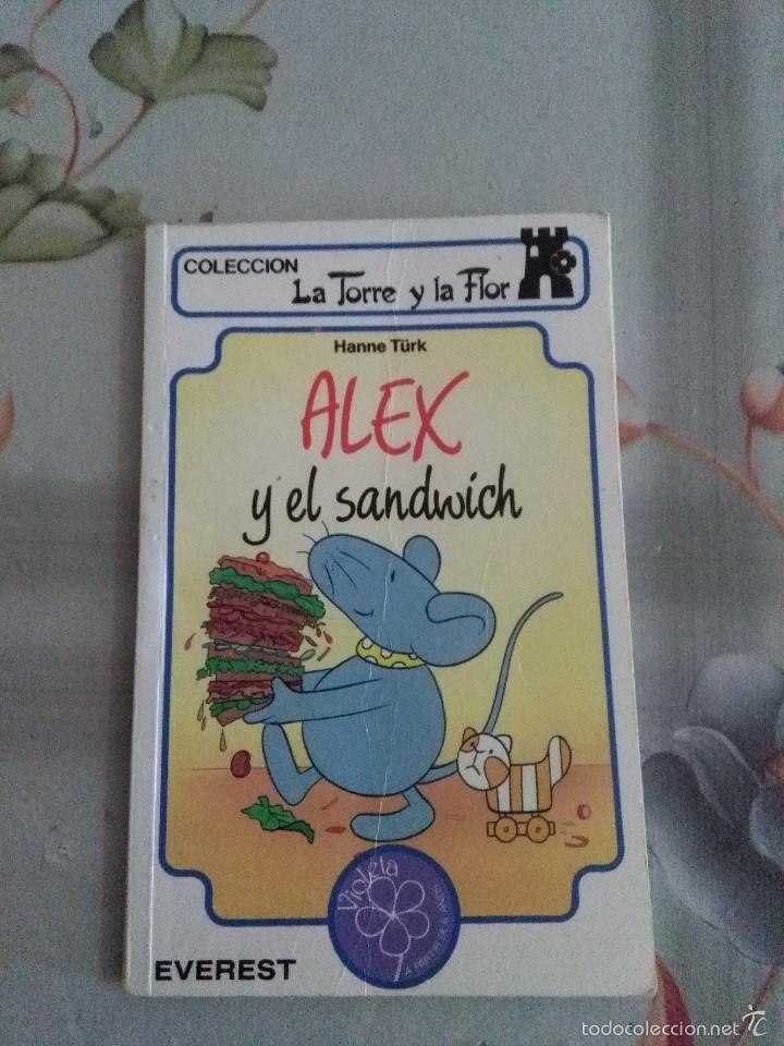 ALEX Y EL SANDWICH. ALEX PINTA UN CUADRO. COLECCIÓN LA TORRE Y LA FLOR. EST23B6 (Libros Antiguos, Raros y Curiosos - Literatura Infantil y Juvenil - Otros)