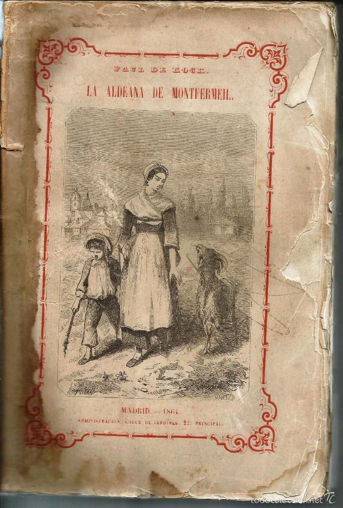 LIBRO *LA ALDEANA DE MONTFERMEIL* -PAUL DE KOCK- AÑO 1864. (Libros antiguos (hasta 1936), raros y curiosos - Literatura - Narrativa - Otros)