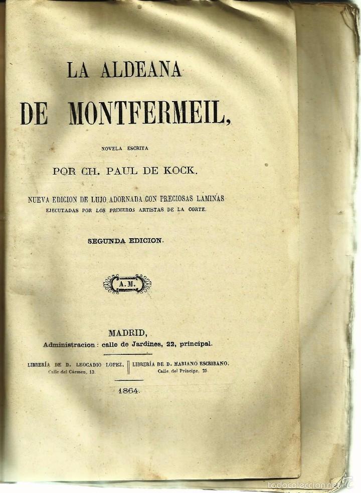 Libros antiguos: LIBRO *LA ALDEANA DE MONTFERMEIL* -Paul de Kock- Año 1864. - Foto 2 - 57224354
