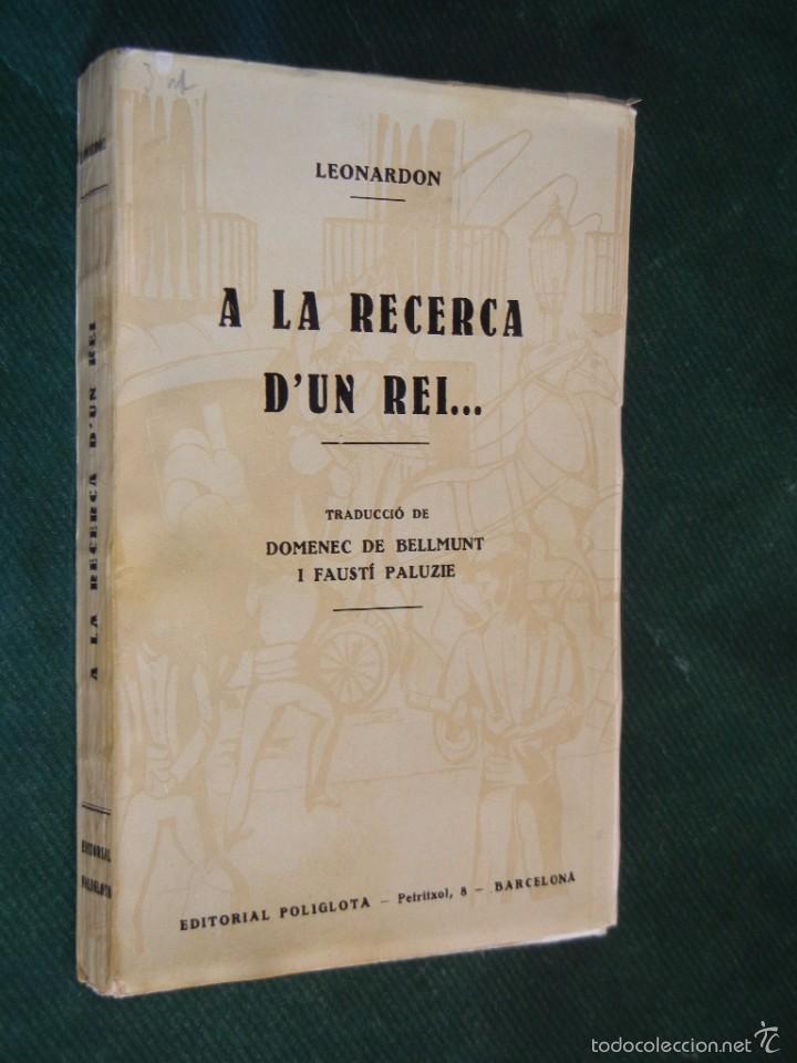 A LA RECERCA DUN REI.., DE HENRI LEONARDON, 1930 (Libros Antiguos, Raros y Curiosos - Historia - Otros)