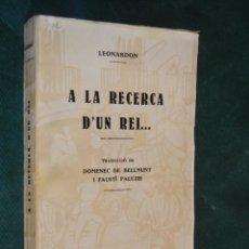 Libros antiguos: A LA RECERCA DUN REI.., DE HENRI LEONARDON, 1930. Lote 57252575