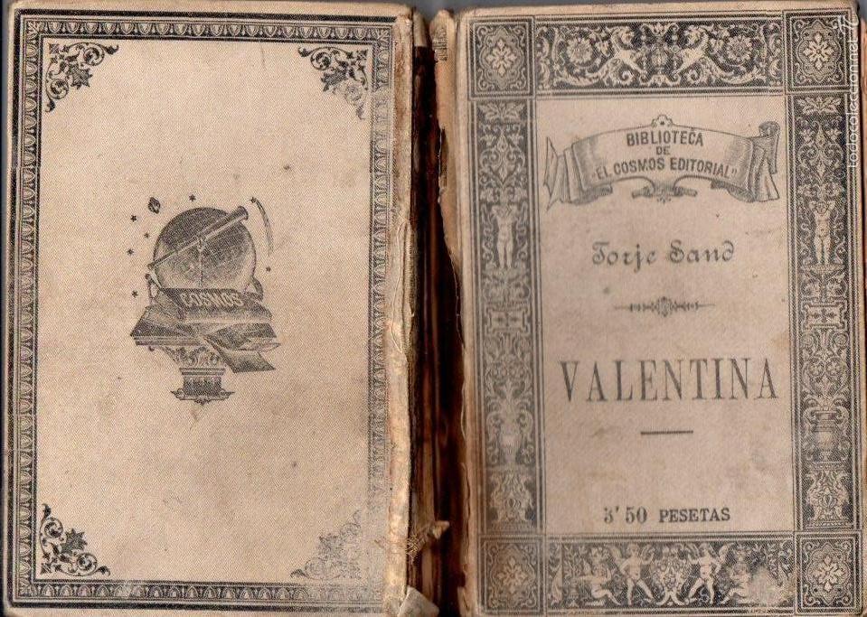 JORGE SAND : VALENTINA (COSMOS EDITORIAL, 1887) VERSIÓN CASTELLANA DE EUGENIO DE OCHOA (Libros antiguos (hasta 1936), raros y curiosos - Literatura - Narrativa - Otros)