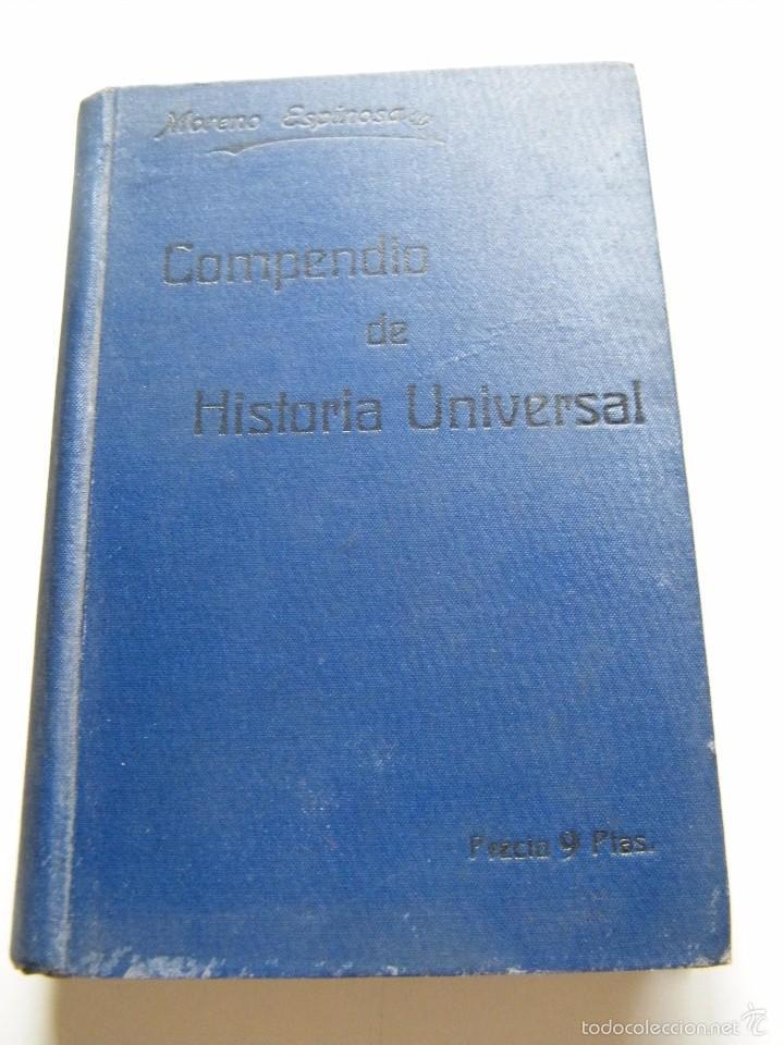 COMPENDIO DE HISTORIA UNIVERSAL - MORENO ESPINOSA - EL ANUARIO DE LA EXPORTACIÓN (1915) (Libros Antiguos, Raros y Curiosos - Historia - Otros)