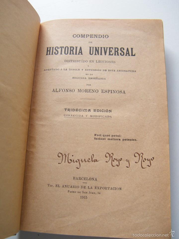 Libros antiguos: COMPENDIO DE HISTORIA UNIVERSAL - MORENO ESPINOSA - EL ANUARIO DE LA EXPORTACIÓN (1915) - Foto 3 - 57259785