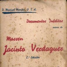 Libros antiguos: DOCUMENTOS INEDITOS ACERCA DE MOSSEN JACINTO VERDAGUER / M. MONJAS. BCN : LA ESPERANZA, 1935.. Lote 57265083