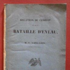 Libros antiguos: RELATION DU COMBAT ET DE LA BATAILLE D'EYLAU. M. C. LANGLOIS. Lote 57269915