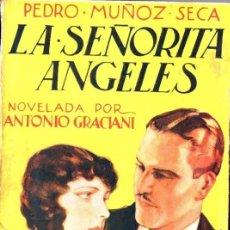 Libros antiguos: PEDRO MUÑOZ SECA : LA SEÑORITA ÁNGELES (EDITA, 1934) NOVELADA POR ANTONIO GRACIANI. Lote 57273013