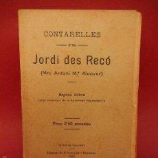 Libros antiguos: CONTARELLES JORDI D'EN RECÓ. 2º EDICIÓN. 1915. MALLORCA.. Lote 57276044