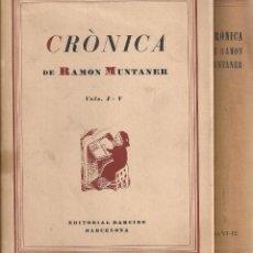 Libros antiguos: CRONICA DE RAMON MUNTANER. BCN : BARCINO, 1927-1951. 2 VOLS. 17X13CM. 126+79+63+75+86. 116+61+63+87. Lote 57281821