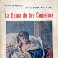 Libros antiguos: ALEJANDRO DUMAS HIJO : LA DAMA DE LAS CAMELIAS (BAUZÁ, C. 1930). Lote 57305898