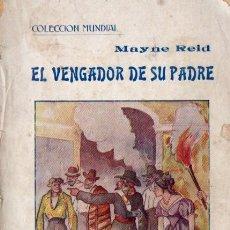 Libros antiguos: MAYNE REID : EL VENGADOR DE SU PADRE (BAUZÁ, C. 1930). Lote 57306037