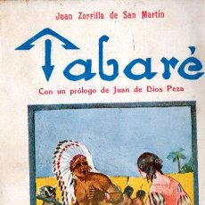 Libros antiguos: JUAN ZORRILLA DE SAN MARTIN : TABARÉ (BAUZÁ, C. 1930). Lote 57306180