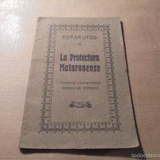 Libros antiguos: MATARÓ - ESTATUTOS DE LA PROTECTORA MATARONENSE - SOCIEDAD COOPERATIVA OBRERA DE CONSUMO . 1923 . Lote 57306503