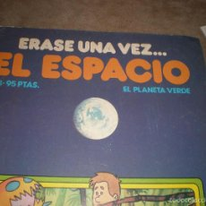 Libros antiguos: ERASE UNA VEZ EL ESPACIO,AÑO 1981. Lote 172269004
