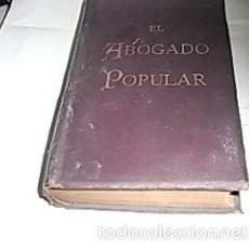 Libros antiguos: PEDRO HUGUET CAMPAÑA, EL ABOGADO POPULAR, 2 ED.1892, ED. MANUEL SOLER. Lote 57353074