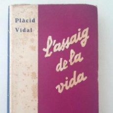 Libri antichi: LASSAIG DE LA VIDA. 1934. PLACID VIDAL. Lote 57354614