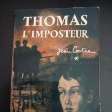 Libros antiguos: THOMAS L´ IMPOSTEUR. JEAN COCTEAN. LE LIVRE DE POCHE 244 TEXTE INTEGRAL. EN FRANCES. GALLIMARD 1923.. Lote 57377434