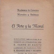 Libros antiguos: MAEZTU, RAMIRO DE: EL ARTE Y LA MORAL. 1932. Lote 50905047