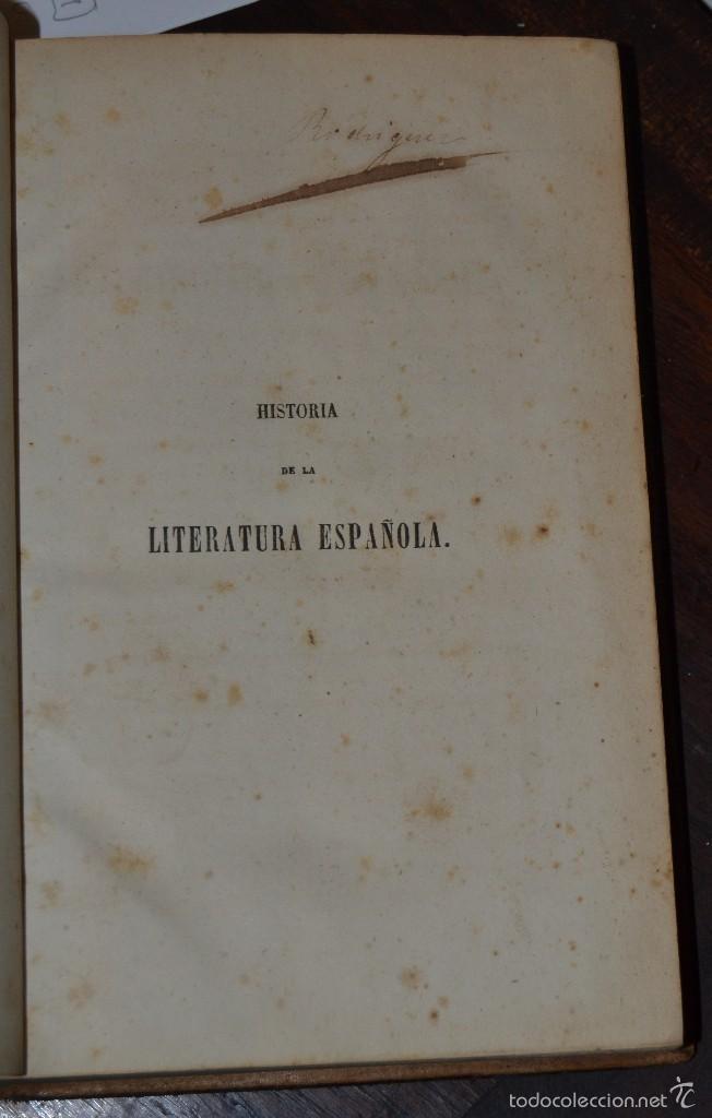 Libros antiguos: Historia de la Literatura Española - Tomo IV - M. G. Ticknor - Madrid 1856. PASTA ESPAÑOLA MUY BUENA - Foto 3 - 57391034