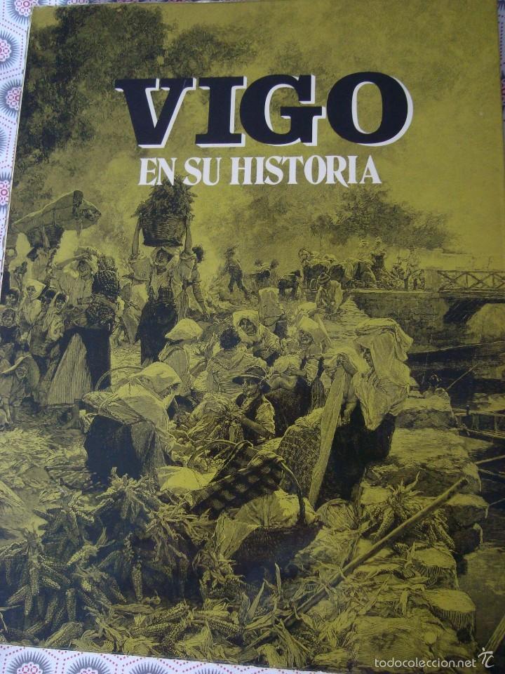VIGO EN SU HISTORIA (Libros Antiguos, Raros y Curiosos - Ciencias, Manuales y Oficios - Otros)