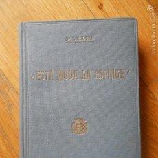 Libros antiguos: ESTA MUDA LA ESFINGE? DR,J. REDSAM EDITORIAL POLIGLOTA. Lote 57400714